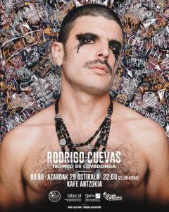 Rodrigo Cuevas, Trópico de Covadonga. Bilbao @ Kafe Antzokia
