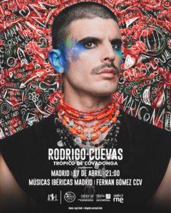 Rodrigo Cuevas. Trópico de Covadonga. Músicas Ibéricas. Madrid @ Madrid