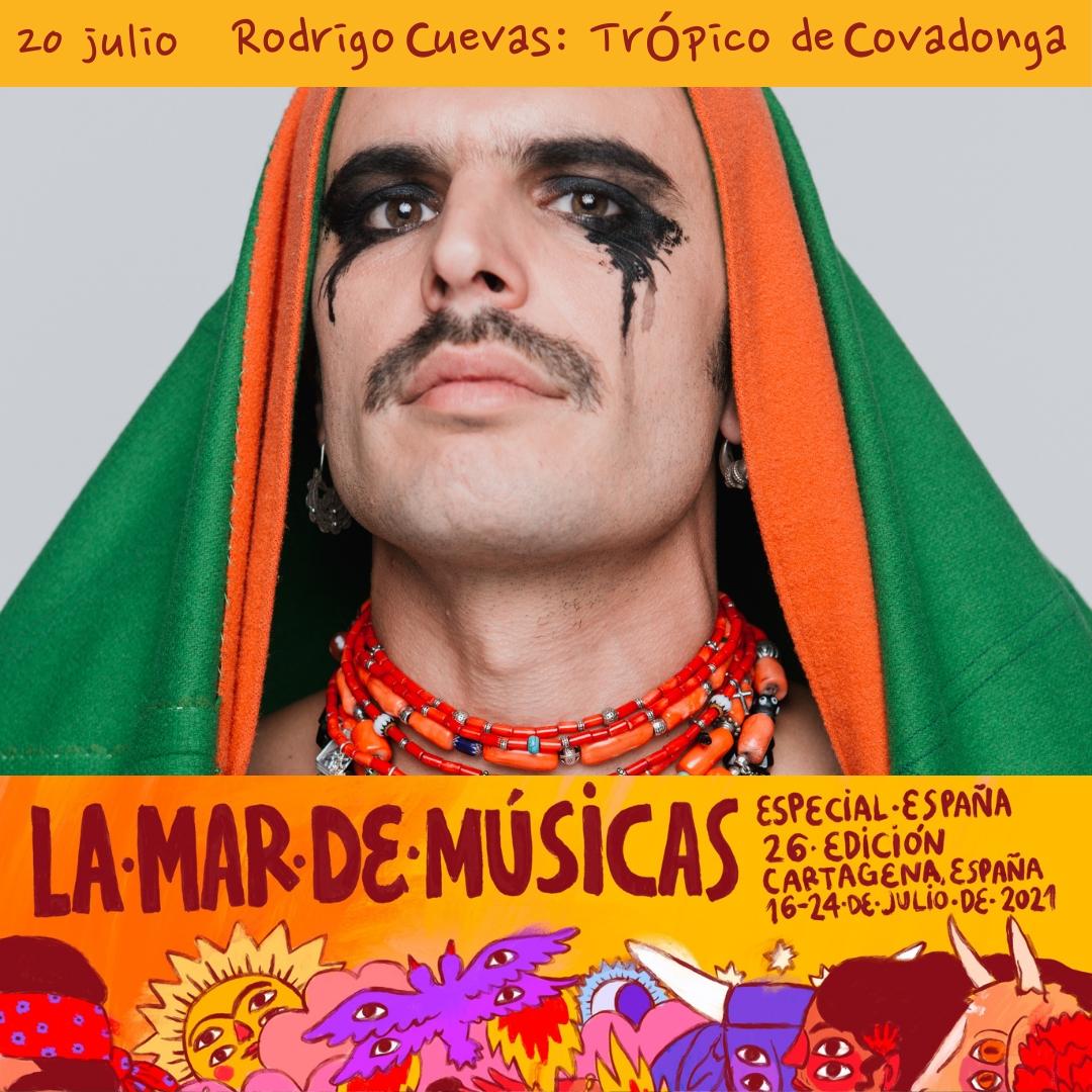 Rodrigo Cuevas, Trópico de Covadonga. La mar de músicas @ La mar de músicas